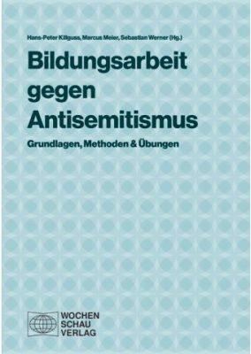 """Buchcover """"Bildungsarbeit gegen Antisemitismus. Grundlagen, Methoden und Übungen"""""""